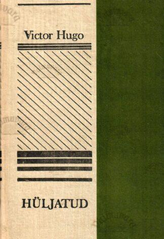 Hüljatud I - Victor Hugo