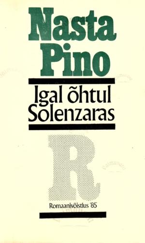 Igal õhtul Solenzaras – Nasta Pino