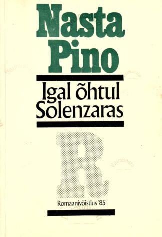 Igal õhtul Solenzaras - Nasta Pino
