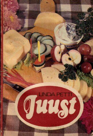 Juust - Linda Petti