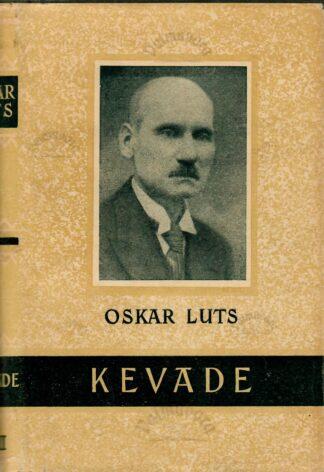 Kevade - Oskar Luts