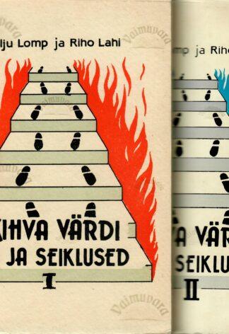 Kihva Värdi elu ja seiklused I ja II- Kalju Lomp, Riho Lahi