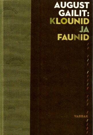 Klounid ja faunid - August Gailit