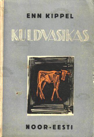 Kuldvasikas - Enn Kippel 1939