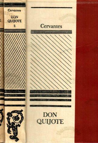 Miguel de Cervantes Saavedra - Don Quijote I, II