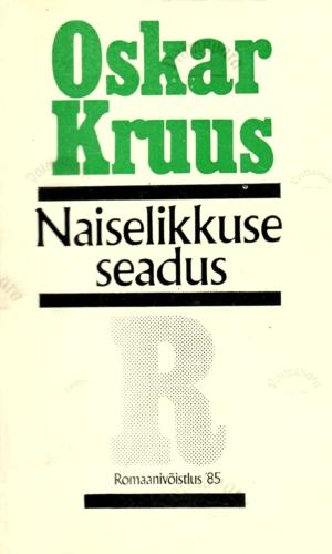 Naiselikkuse seadus – Oskar Kruus