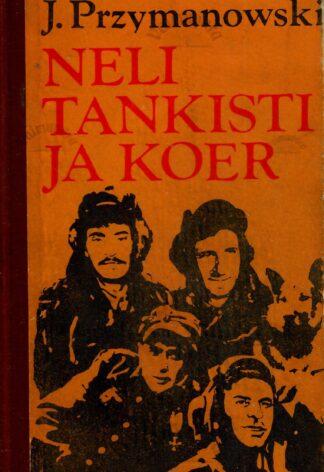 Neli tankisti ja koer - Janusz Przymanowski