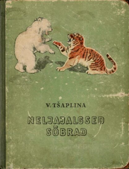 Neljajalgsed sõbrad - Vera Tšaplina