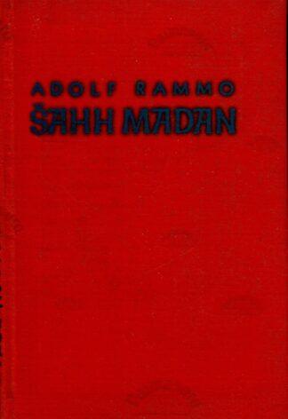 Šahh Madan - Adolf Rammo