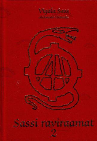 Sassi raviraamat 2 - Vigala Sass (Aleksander Heintalu)