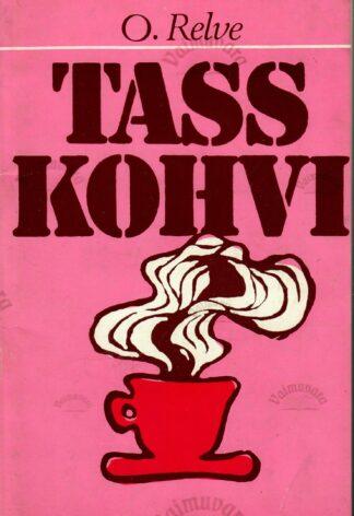 Tass kohvi - Olga Relve