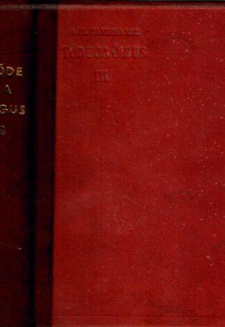 Tõde ja õigus III - Anton Hansen Tammsaare 1931.a