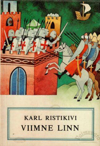 Viimne linn - Karl Ristikivi