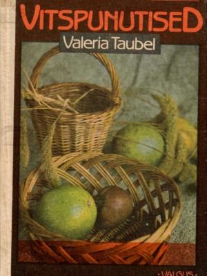 Vitspunutised – Valeria Taubel