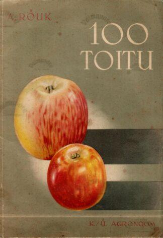 100 toitu õunast - Aari Rõuk 1938.a