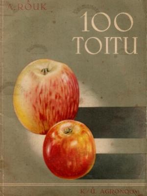 100 toitu õunast – Aari Rõuk 1938.a