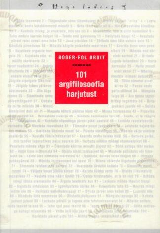 101 argifilosoofia harjutust - Roger-Pol Droit