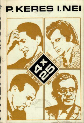 4 x 25 - Paul Keres, Iivo Nei