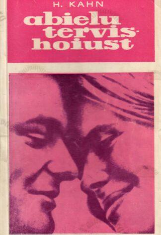 Abielu tervishoiust - Hubert Kahn
