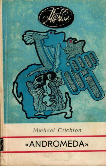 Andromeda - Michael Crichton