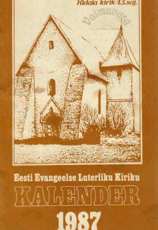 Eesti Evangeelse Luterliku Kiriku Kalender 1987