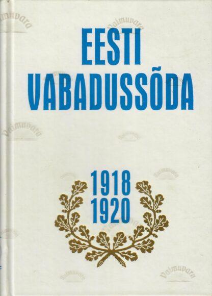 Eesti Vabadussõda 1918-1920. II osa