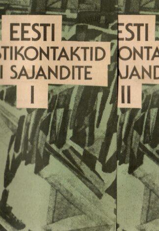 Eesti kunstikontaktid läbi sajandite 1.-2. osa