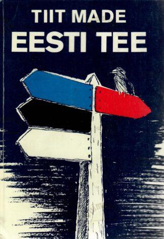 Eesti tee - Tiit Made
