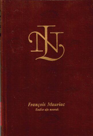 Francois Mauriac Endise aja nooruk