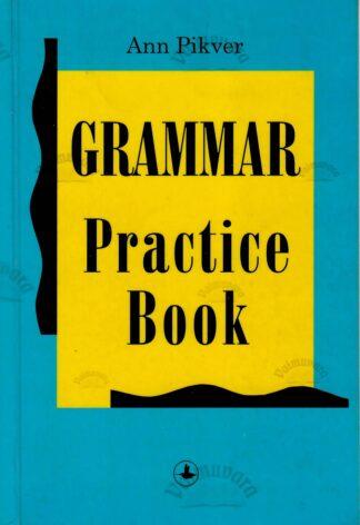 Grammar Practice Book - Ann Pikver