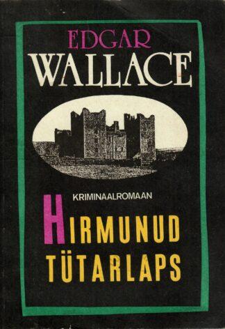 Hirmunud tütarlaps - Edgar Wallace