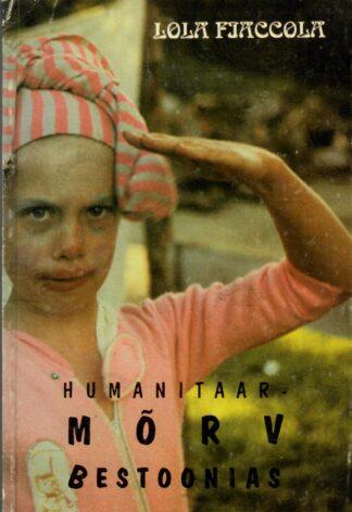 Humanitaarmõrv Bestoonias - Lola Fiaccola