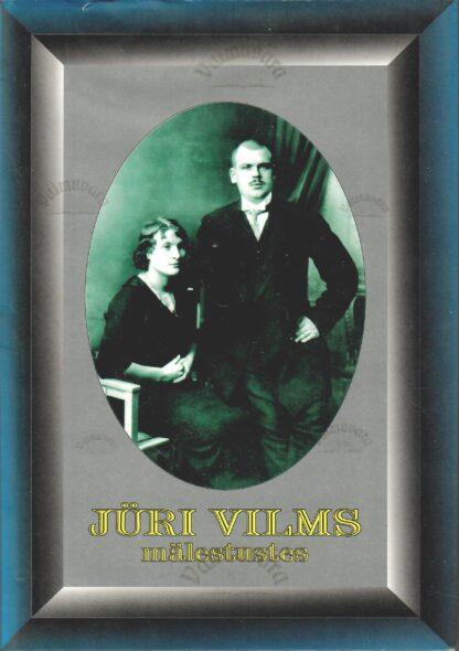 Jüri Vilms mälestustes