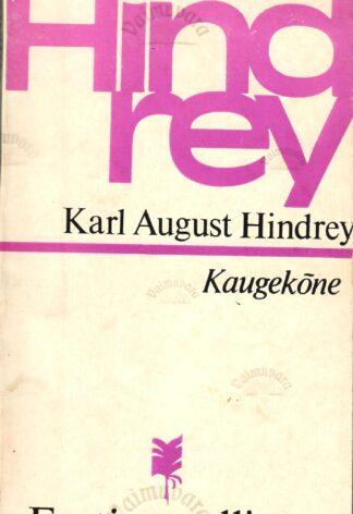 Kaugekõne - Karl August Hindrey