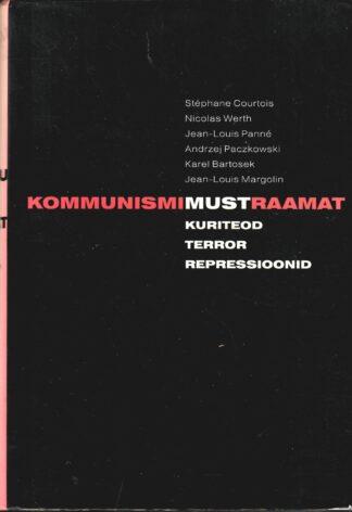 Kommunismi must raamat. Kuriteod, terror, repressioonid