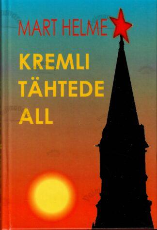 Kremli tähtede all - Mart Helme