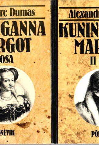 Kuninganna Margot I ja II osa - Alexandre Dumas
