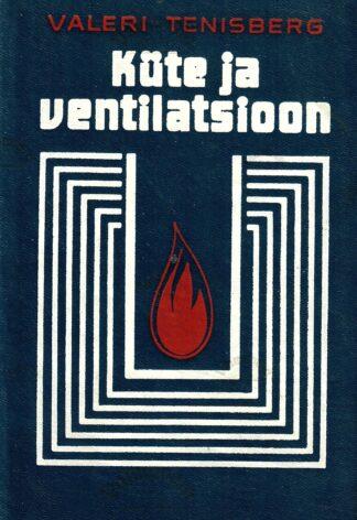 Küte ja ventilatsioon - Valeri Tenisberg
