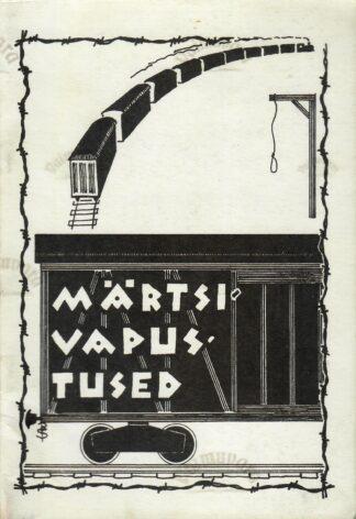 Märtsivapustused. Avaldamata arhiividokumente aastaist 1949 ja 1950