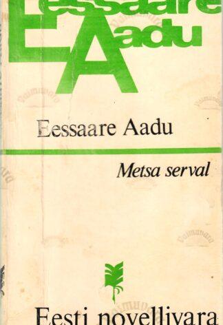 Metsa serval - Eessaare Aadu