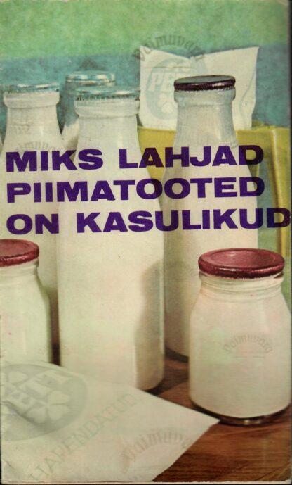Miks lahjad piimatooted on kasulikud - Selma Vitsur