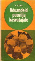 Nõuandeid puuviljakasvatajale - Ella Kukk