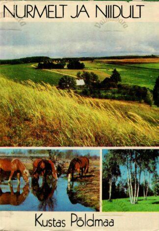 Nurmelt ja niidult - Kustas Põldmaa