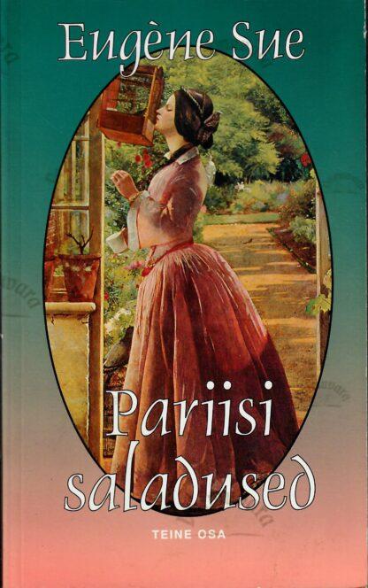 Pariisi saladused. Teine osa - Eugène Sue