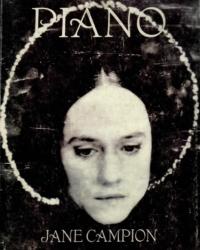 Piano – Jane Campion, Kate Pullinger