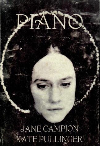 Piano - Jane Campion, Kate Pullinger