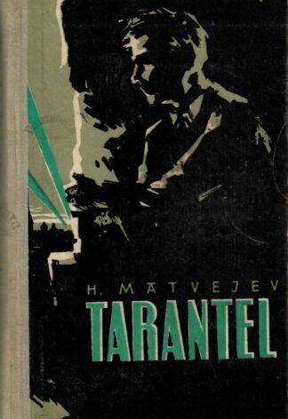 Tarantel - Herman Matvejev