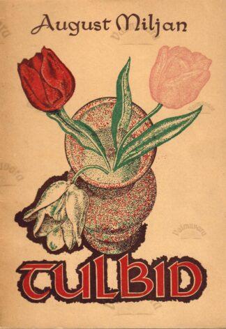 Tulbid - August Miljan