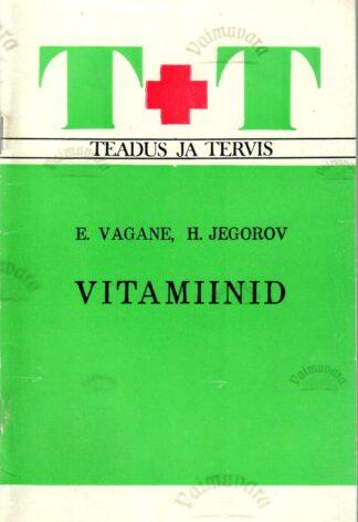 Vitamiinid - Einar Vagane ja Helju Jegorov
