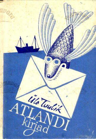 Atlandi kirjad - Ülo Tuulik